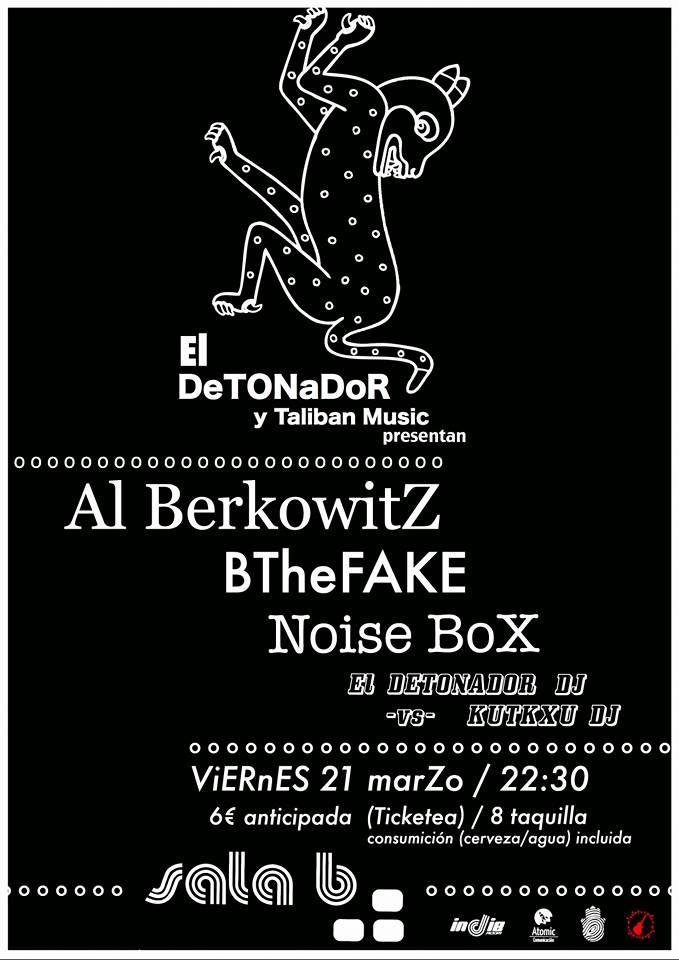 Noise Box, BTheFAKE y Al Berkowitz en Sala B