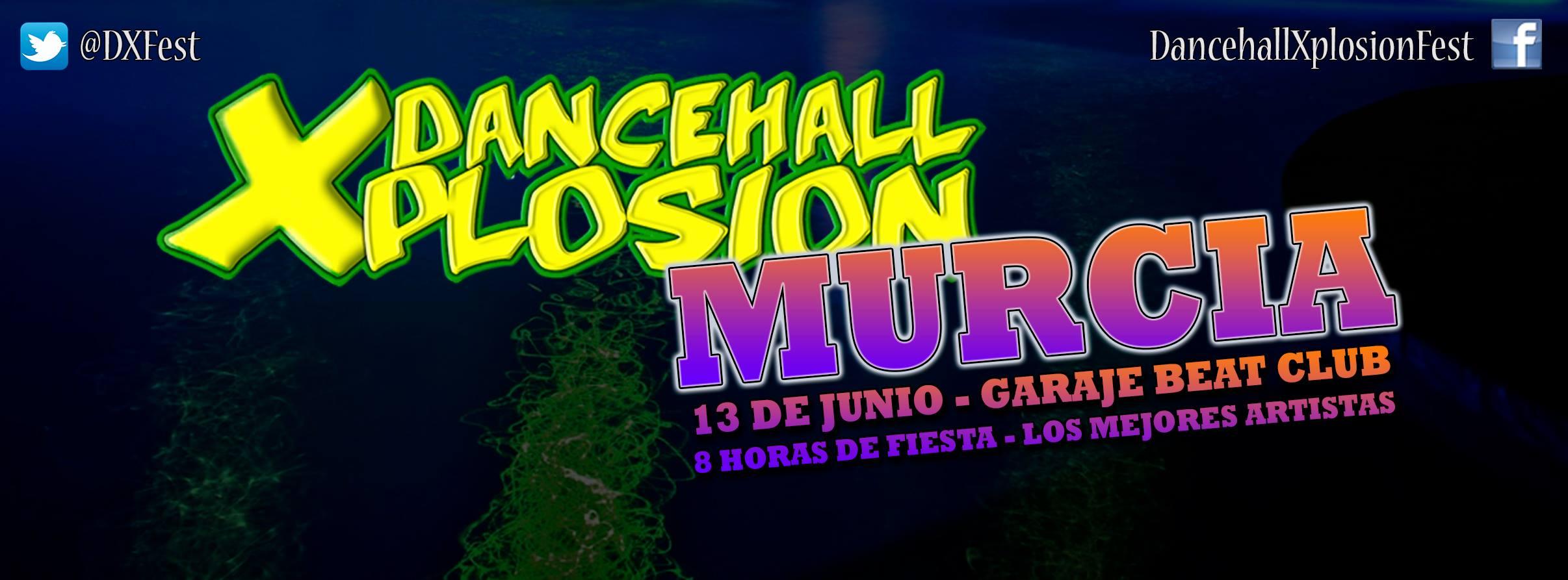Una nueva edición del Dancehall Xplosion en Murcia
