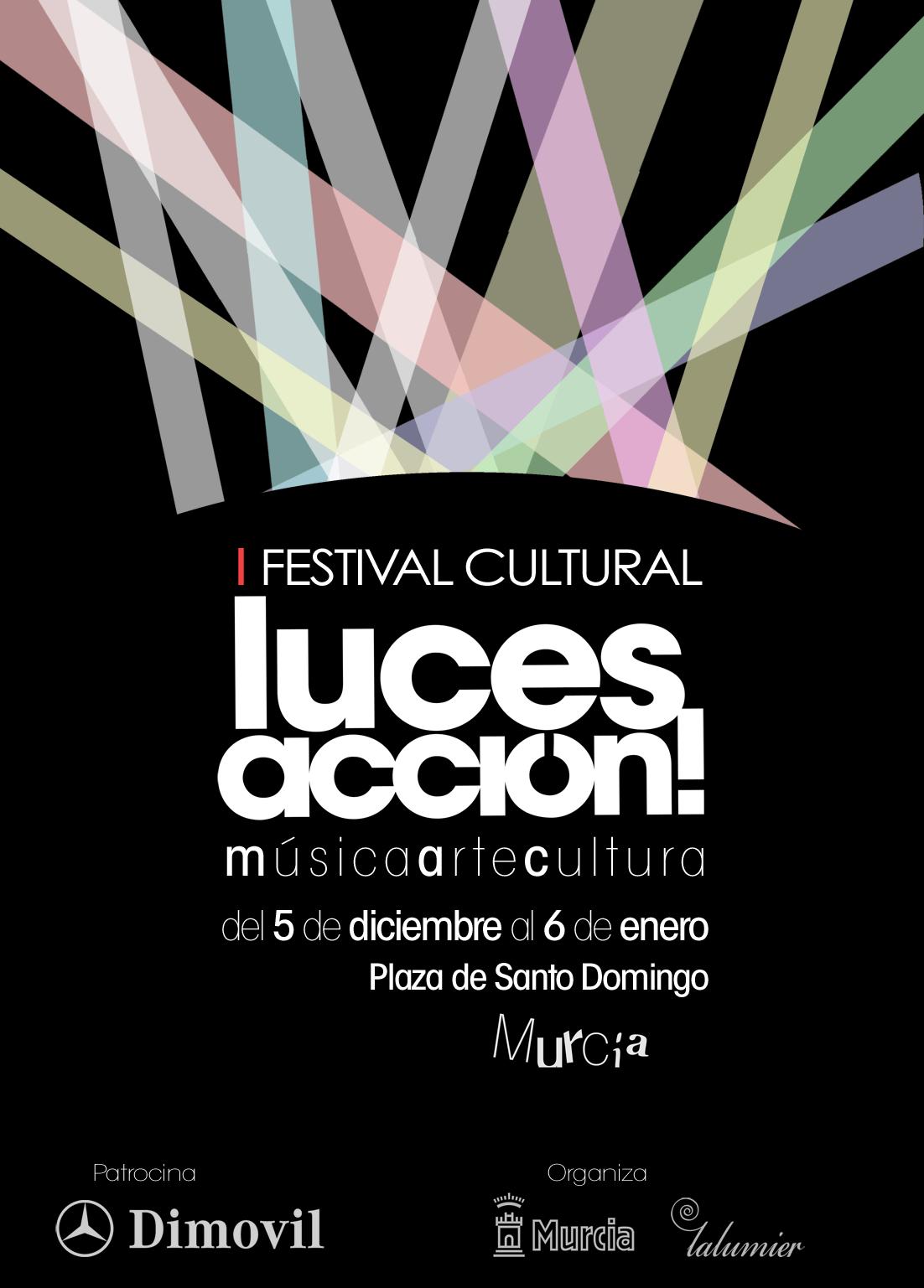 Las luces de Navidad y la cultura murciana dan la bienvenida al festival Luces, Acción!