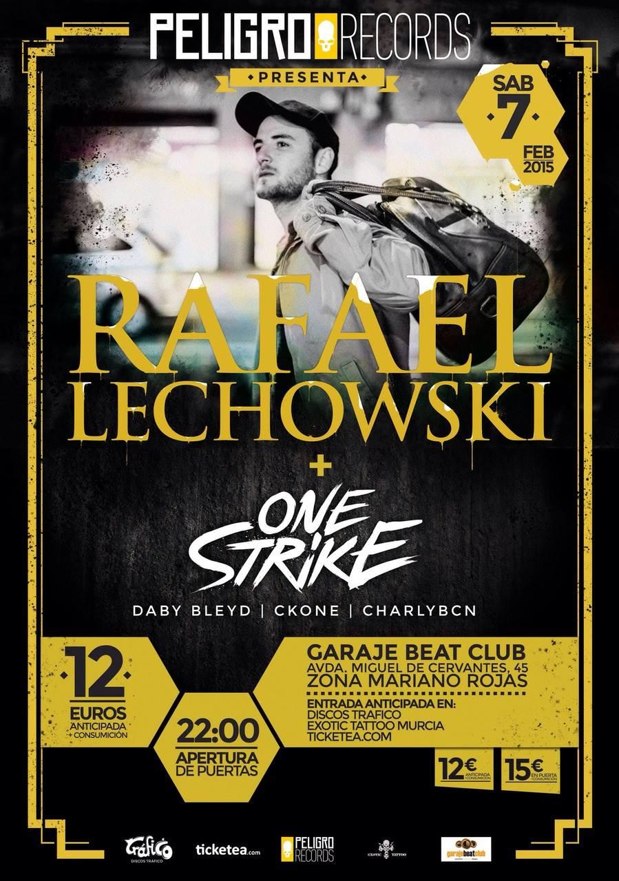 Rafael Lechowski + One Strike en Garaje Beat Club