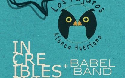 Babel + Increíbles Ful en concierto el sábado 28 en Ateneo Los Pájaros