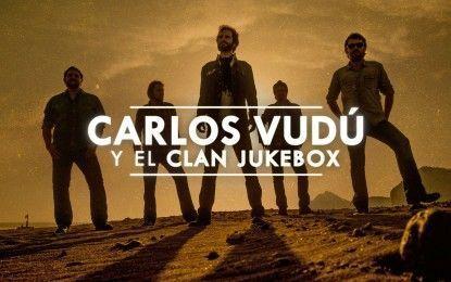 """Carlos Vudú y El Clan Jukebox: """"Gigantes es una manera de decir: """"Aquí estoy yo"""""""