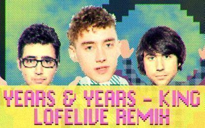 LofeLive nos hace bailar con su remix de 'King' de Years & Years
