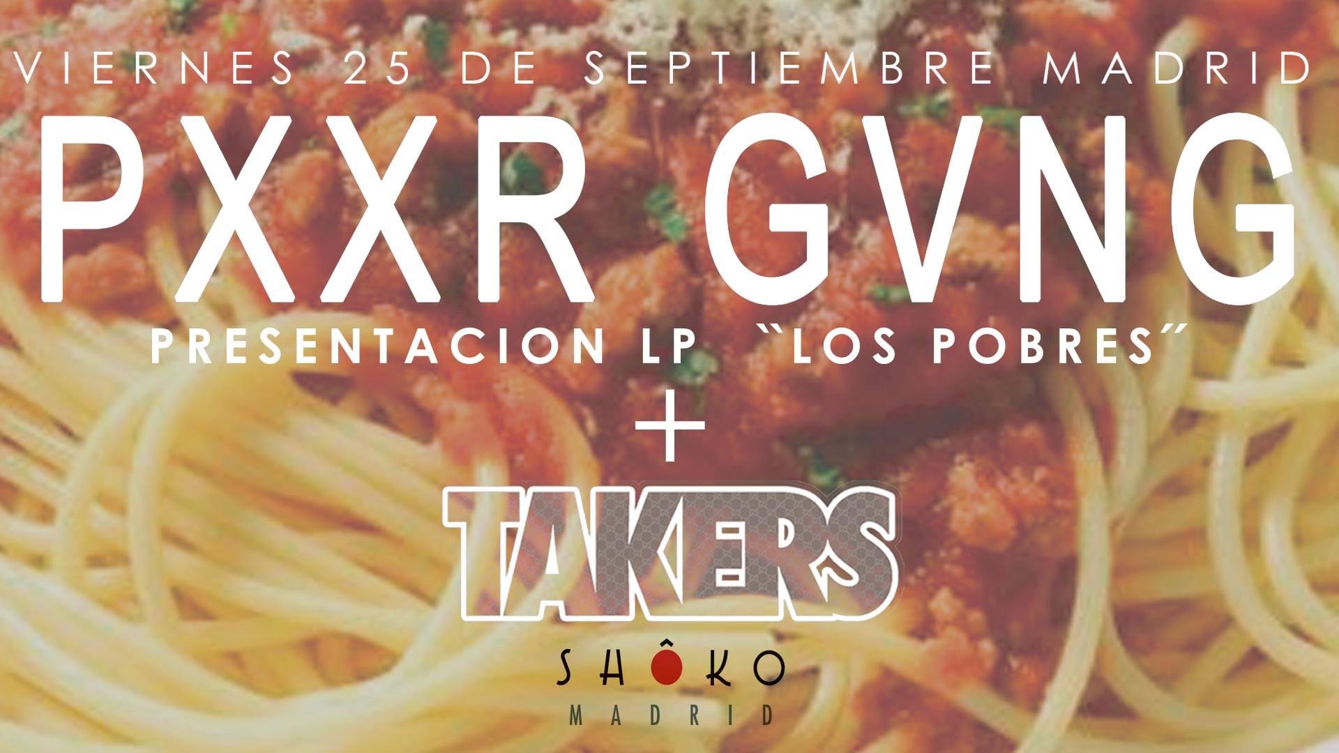 PXXR GVNG y TAKERS, la familia de concierto en Madrid