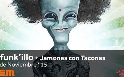 O' Funkillo + Jamones con tacones en Sala REM