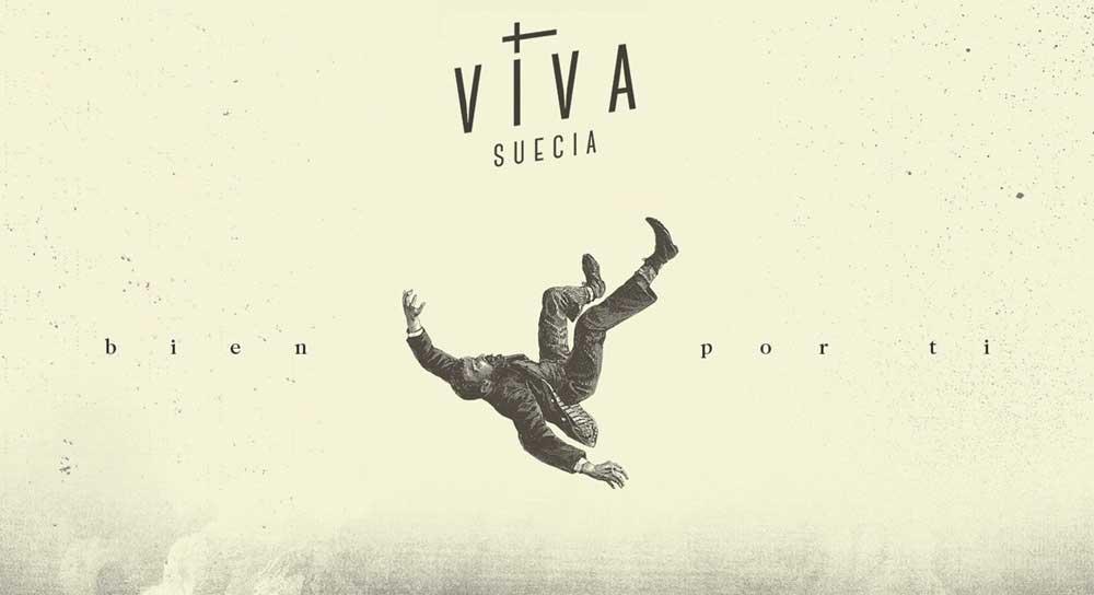 Viva Suecia se desmarca con 'Bien Por Ti', el adelanto de su próximo álbum