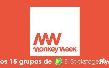 Los 15 grupos que debes ver en el Monkey Week