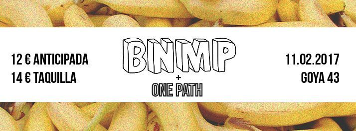 Friends Of The Underground presenta a BNMP + One Path en Madrid
