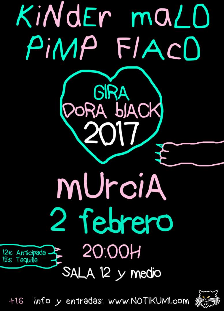 Pimp Flaco y Kinder Malo inician la Gira Dora Black 2017 el 2 de febrero en Murcia