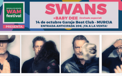 El WAM Estrella de Levante nos trae a Swans en concierto