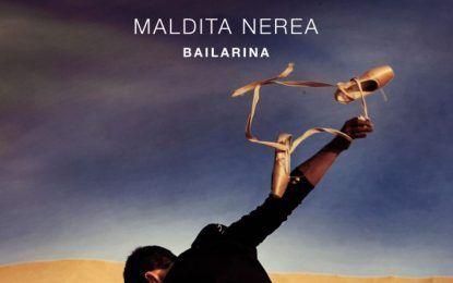 Maldita Nerea estrena 'Bailarina', su séptimo álbum