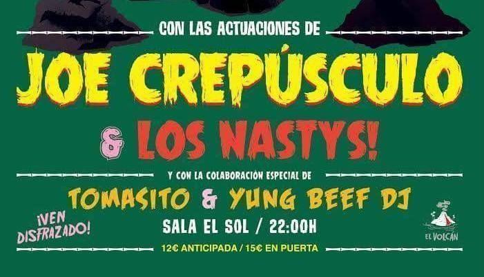 Halloween Party El Volcán: Joe Crepusculo, Los Nastys, Tomasito, y Yung Beef