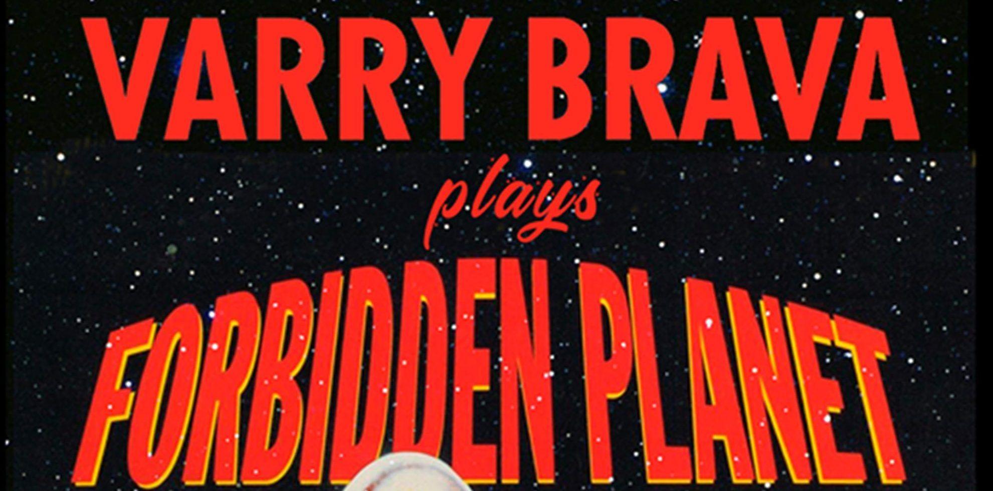 Varry Brava pondrá música en directo al clásico de ciencia ficción 'Forbidden Planet'