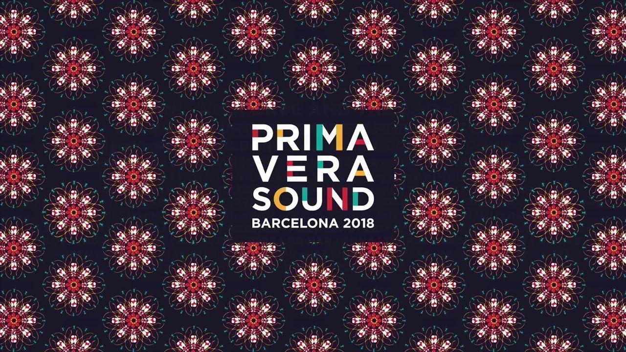 Primavera Sound 2018: Confirmaciones y entradas