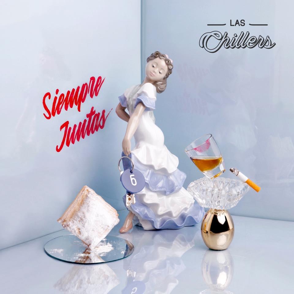 Las Chillers estrenan su primer hit 100% original