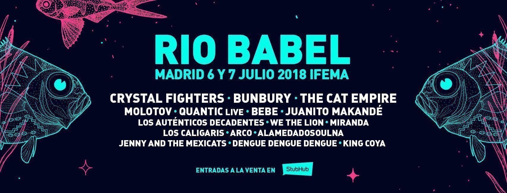 Río Babel 2018: Confirmados y entradas