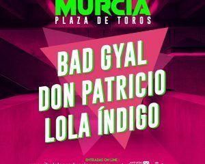 Bad Gyal, Don Patricio y Lola Índigo en la Plaza de Toros de Murcia el 8 de mayo