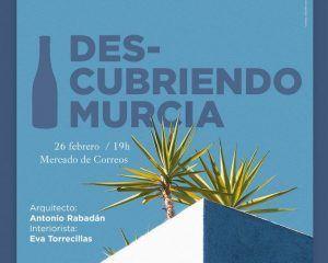 La arquitectura de interior protagoniza una nueva edición de Descubriendo Murcia