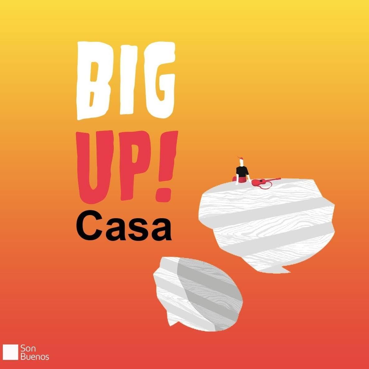 Big Up! 2020 se celebra desde casa